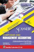 Shuchita Prakashan Scanner CS Executive Programme Module-II (2017 Syllabus) Paper-5 Corporate And Management Accounting For June 2019 Exam