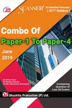 Shuchita Prakashan Model Solved Scanner CS Foundation Programme (2017 Syllabus) Combo Of Paper-1 To Paper-4 (June-2019)