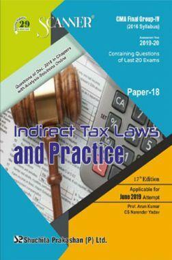 Shuchita Prakashan Scanner CMA Final Group-IV (2016 Syllabus) Paper-18 Indirect Tax Laws And Practice For June 2019 Exam
