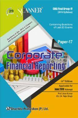 Shuchita Prakashan Scanner CMA Final Group-IV (2016 Syllabus) Paper-17 Corporate Financial Reporting For June 2019 Exam