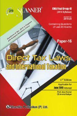 Shuchita Prakashan Scanner CMA Final Group-III (2016 Syllabus) Paper-16 Direct Tax Laws And International Taxation For June 2019 Exam