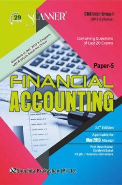 Shuchita Prakashan Scanner CMA Inter Group-I (2016 Syllabus) Paper-5 Financial Accounting For May 2019 Exam