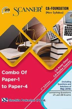 Shuchita Prakashan Solved Scanner CA Foundation (New Syllabus) Combo Of Paper-1 To Paper-4 (May-2019)