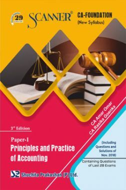 Shuchita Prakashan Scanner CA Foundation (New Syllabus) Paper -1 Principles And Practice Of Accounting For May 2019 Exam