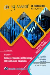 Shuchita Prakashan Scanner CA Foundation (New Syllabus) Paper -4 Business Economics And Business And Commercial Knowledge For May 2019 Exam