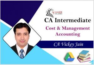 CA Intermediate Paper 3 Cost and Management Accounting (Google Drive + Printed Book)
