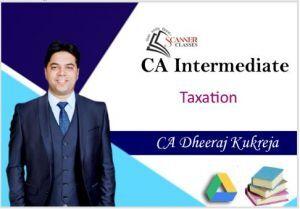 CA Intermediate Paper 4 Taxation(DT + IDT) (Google Drive + Printed Book)