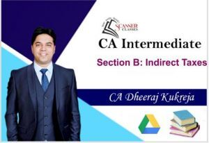 CA Intermediate Paper 4 Taxation (Indirect Tax) (Google Drive + Printed Book)