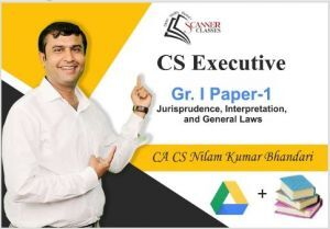 CS Executive Paper 1 Jurisprudence, Interpretation and General Laws (Google Drive + Printed Book)