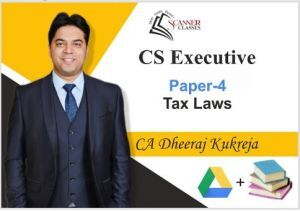 CS Executive Paper 4 Tax Laws (Google Drive + Printed Book)