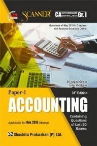 Shuchita Prakashan Scanner CA Intermediate on Accounting (New Syllabus) Grade -I Paper - 1  For Nov 2019 Exam