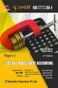 Shuchita Prakashan Scanner CA Intermediate (New Syllabus) Grade -I Paper - 3 Cost And Management Accounting For Nov 2019 Exam