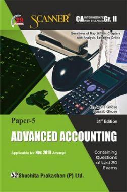 Shuchita Prakashan Scanner CA Intermediate on Advanced Accounting (New Syllabus) Grade -II Paper - 5 For Nov 2019 Exam