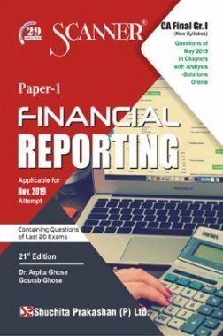 Shuchita Prakashan CA Final Scanner on Financial Reporting (New Syllabus) Grade -I Paper - 1 For Nov 2019 Exam