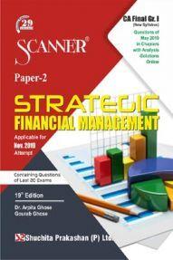 Shuchita Prakashan CA Final Scanner on Strategic Financial Management (New Syllabus) Grade -I Paper - 2  For Nov 2019 Exam.