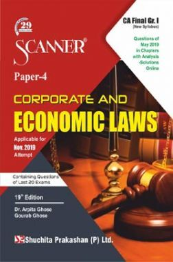 Shuchita Prakashan CA Final Scanner on Corporate And Economic Laws (New Syllabus) Grade -I Paper - 4 For Nov 2019 Exam