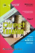 Shuchita Prakashan Scanner CMA Inter (2016 Syllabus) Group - I Paper - 7 Direct Taxation For Dec 2019 Exam