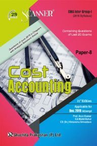 Shuchita Prakashan CMA Inter Scanner on Cost Accounting (2016 Syllabus) Group - I Paper - 8 For Dec 2019 Exam