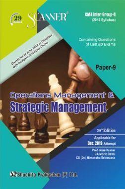 Shuchita Prakashan CMA Inter Scanner on Operations Management & Strategic Management (2016 Syllabus) Group - II Paper - 9 For Dec 2019 Exam