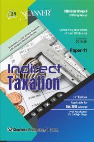 Shuchita Prakashan CMA Inter Scanner on Indirect Taxation (2016 Syllabus) Group - II Paper - 11 For Dec 2019 Exam
