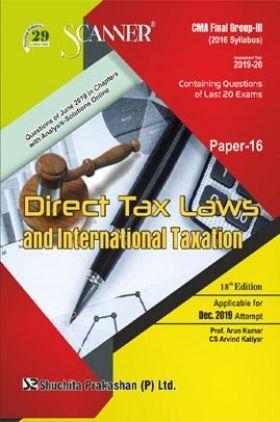 Shuchita Prakashan Scanner CMA Final (2016 Syllabus) Group - III Paper - 16 Direct Tax Laws And International Taxation For Dec 2019 Exam