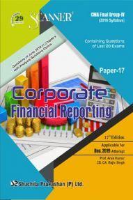 Shuchita Prakashan Scanner CMA Final (2016 Syllabus) Group - IV Paper - 17 Corporate Financial Reporting For Dec 2019 Exam