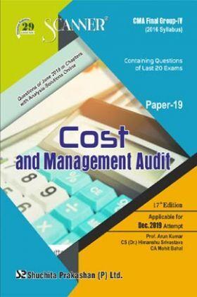 Shuchita Prakashan Scanner CMA Final (2016 Syllabus) Group - IV Paper - 19 Cost And Management Audit For Dec 2019 Exam