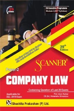 Shuchita Prakashan Scanner CS Executive Programme Module - I (2017 Syllabus) Paper - 2 Company Law For Dec 2019 Exam