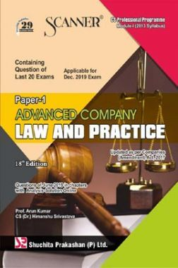 Shuchita Prakashan Scanner on Advanced Company Law And Practice for CS Professional Programme Module-I (2013 Syllabus) Paper-1 For Dec 2019 Exam