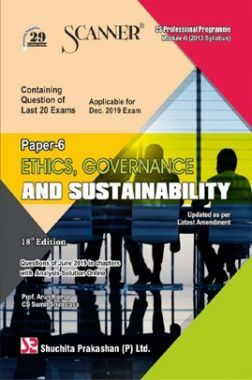 Shuchita Prakashan Scanner on Ethics, Governance And Sustainability for CS Professional Programme Module-II (2013 Syllabus) Paper- 6  For Dec 2019 Exam