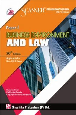 Shuchita Prakashan Scanner CS Foundation Programme (2017 Syllabus) Paper -1 Business Environment And Law For Dec 2019 Exam