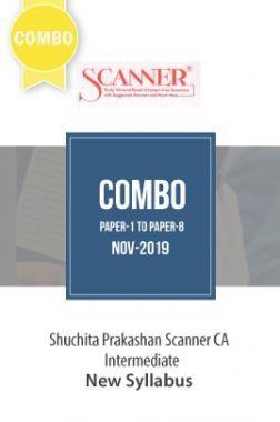 Shuchita Prakashan Scanner CA Intermediate (New Syllabus) Grade -I & II Combo Of Paper-1 To Paper-8 (Nov-2019)