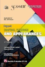 Shuchita Prakashan Scanner on Drafting, Pleadings And Appearances for CS Professional Programme Module-I (2017 Syllabus) Paper-3 For Dec 2019 Exam