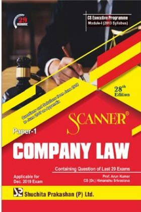 Shuchita Prakashan Scanner on Company Law for CS Executive Programme Module-I (2013 Syllabus) Paper-1 For Dec 2019 Exam
