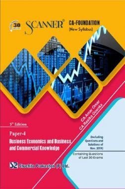 Shuchita Prakashan Scanner CA Foundation on Business Economics And Business And Commercial Knowledge (New Syllabus) Paper - 4 For May 2020 Exam