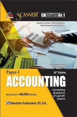 Shuchita Prakashan Scanner CA Intermediate on Accounting (New Syllabus) Grade -I Paper - 1 For May 2020 Exam