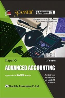 Shuchita Prakashan Scanner CA Intermediate on Advanced Accounting (New Syllabus) Grade -II Paper - 5 For May 2020 Exam
