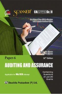 Shuchita Prakashan CA Intermediate Scanner on Auditing And Assurance (New Syllabus) Grade -II Paper - 6 For May 2020 Exam
