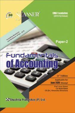 Shuchita Prakashan CMA Foundation Scanner on Fundamentals Of Accounting (2016 Syllabus) Paper - 2 For June 2020 Exam
