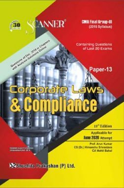 Shuchita Prakashan Scanner CMA Final (2016 Syllabus) Group - III Paper - 13 Corporate Laws And Compliance For June 2020 Exam