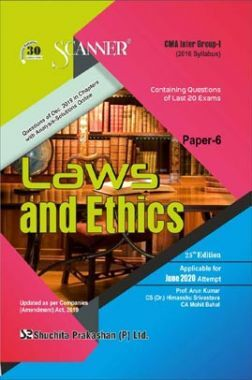Shuchita Prakashan CMA Inter Scanner on Laws And Ethics (2016 Syllabus) Group - I Paper - 6 For June 2020 Exam