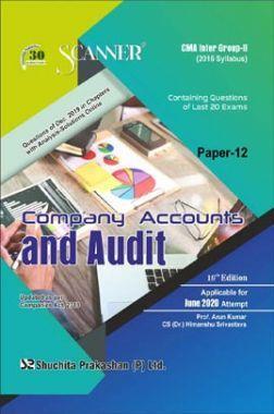 Shuchita Prakashan CMA Inter Scanner on Company Accounts And Audit (2016 Syllabus) Group - II Paper - 12 For June 2020 Exam