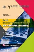 Shuchita Prakashan Scanner on Resolution of Corporate Disputes, Non-Compliances Remedies for CS Professional Programme Module-II (2017 Syllabus) Paper-6 For June 2020 Exam