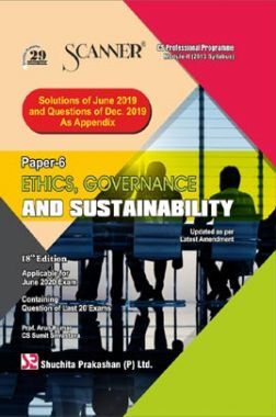 Shuchita Prakashan Scanner on Ethics, Governance And Sustainability for CS Professional Programme Module-II (2013 Syllabus) Paper- 6  For June 2020 Exam