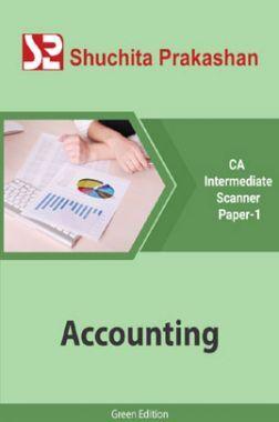 Shuchita Prakashan CA Intermediate Scanner (Green Edition) Paper-1 Accounting for May 2020 Exam
