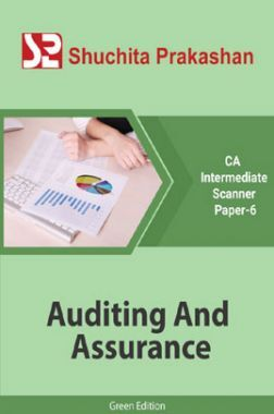 Shuchita Prakashan CA Intermediate Scanner (Green Edition) Paper-6  Auditing And Assurance for May 2020 Exam