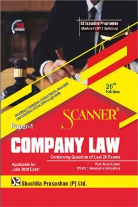 Shuchita Prakashan Scanner CS Executive Programme Module - I (2013 Syllabus) Paper - 1 Company Law For June 2020 Exam