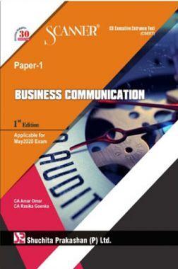 Shuchita Prakashan Scanner CS Executive Entrance Test (CSEET) (New Syllabus) Paper - 1 Business Communication For May 2020 Exam
