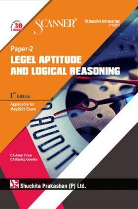 Shuchita Prakashan Scanner CS Executive Entrance Test (CSEET) (New Syllabus) Paper - 2 Legel Aptitude And Logical Reasoning For May 2020 Exam