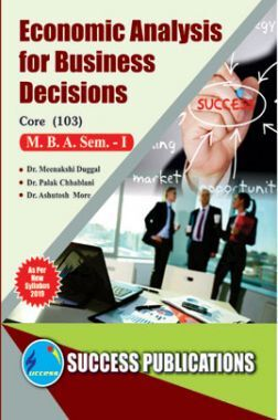 Economics Analysis For Business Decisions